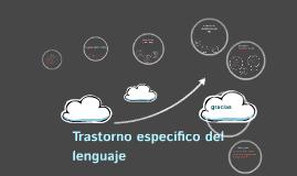 Copy of Trastorno especifico del lenguaje