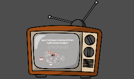 Impact of Early Exposure to Television on Children's Cogniti