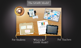 Using the SAMR Model to Redefine Your Teaching Practice