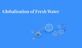 Globalization of Fresh Water