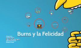 Copy of Burns y la Felicidad