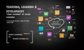 Teaching, Learning & Development