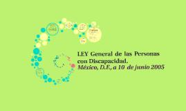 LEY General de las Personas con Discapacidad.