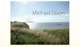 Michael Dixon Introduction Slide
