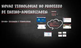 Novas tecnologias no processo de ensino-aprendizagem