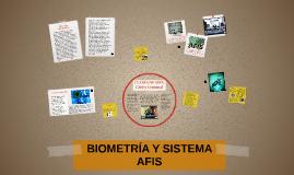 Copy of BIOMETRÍA Y SISTEMA AFIS