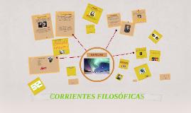Copy of Copy of CONOCIMIENTO Y CORRIENTES FILOSOFICAS