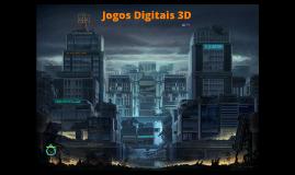 Copy of Copy of Jogos Digitais 3D