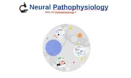 Neural Pathophysiology