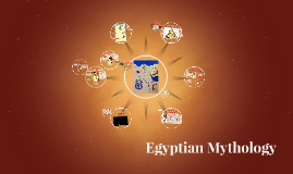 Copy of Egyptian Mythology