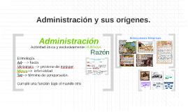 Administración y sus orígenes.