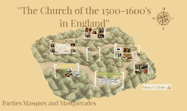 Copy of ''The Church of the 1500-1600's in England''