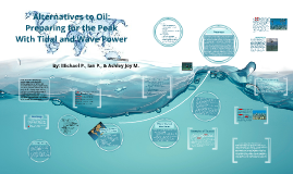 Alternatives to Oil:
