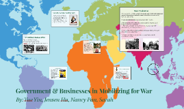 Government & Businesses in Mobilizing for War