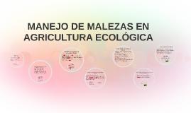 MANEJO DE MALEZAS EN AGRICULTURA ECOLÓGICA
