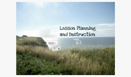 Lesson Planning and Instruction
