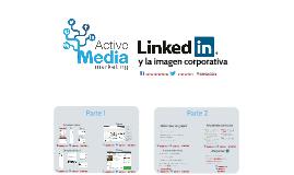 LinkedIn y la imagen corporativa