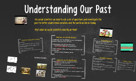 Understanding Our Past