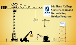 Copy of Construction and Remodeling Bridge Program