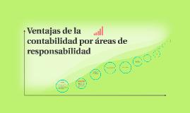 Copy of Ventajas de la contabilidad por áreas de responsabilidad