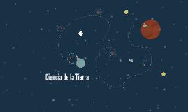 Copy of Ciencia de la Tierra