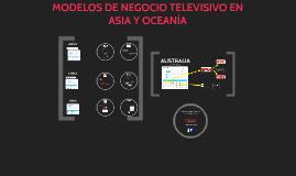MODELO DE NEGOCIO TV EN ASIA Y OCEANÍA