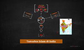 Copy of Tamadun Islam di India