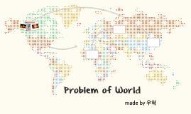 Problem of World