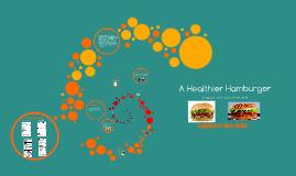 The Healthier Hamburger
