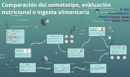 Comparación del Somatotipo, Evaluación Nutricional e Ingesta Alimentaria