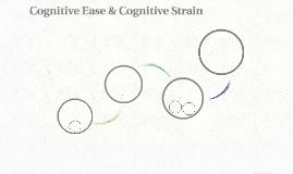 Cognitive Ease & Cognitive Strain