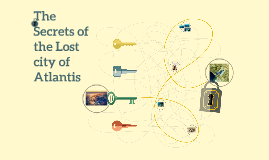 The Secerts of the Lost island of Atlantis