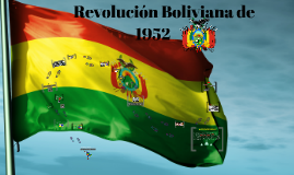 REVOLUCION BOLIVIANA