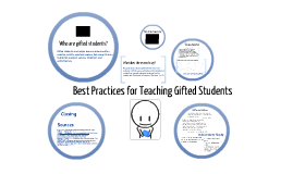 Best Practices in Teaching Gifted Students