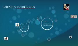 Copy of Los Agentes Estresores