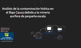 ANÁLISIS DE LA CONTAMINACION HIDRICA EN EL BAJO CAUCA DEBIDA
