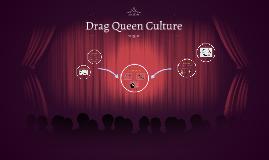 Drag Queen Culture