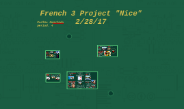 """French 3 Project """"Nice"""" 2/28/17"""
