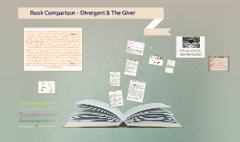 Book Comparison - Divergent & The Giver