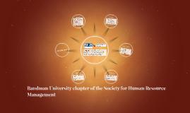 BRANDMAN UNIERSITY-SHRM STUDENT CHAPTER