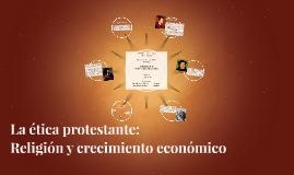 La ética protestante: