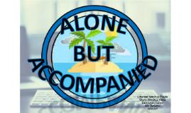 La nueva empresa Alone but Accompanied consiste en una aplic