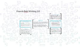 Francis Reh Writing 2.0