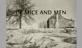 Copy of Of Mice and Men Chapter One