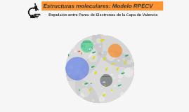 Copy of Estructuras moleculares: Modelo RPECV