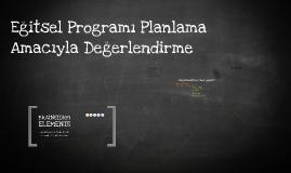 Eğitsel Programı Planlama Amacıyla Değerlendirme