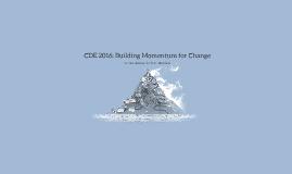 En Français CDE 2016: Building Momentum for Change
