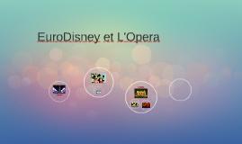 EuroDisney et L'Opera
