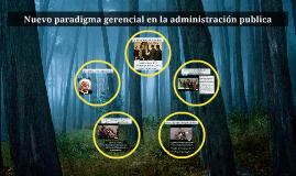 Nuevo paradigma gerencial en la administracion publica