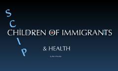 Health and Children of Immigrants: Effectiveness of SCHIP & Medicare